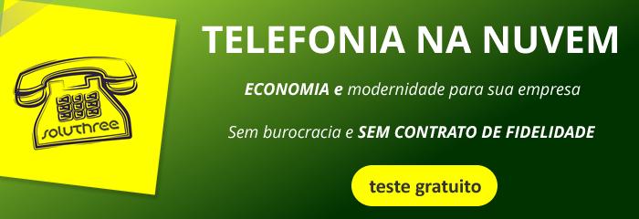Teste gratuitamente a Telefonia na Nuvem da Soluthree